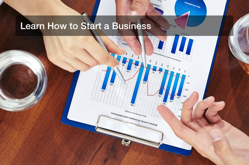 Learn How to Start a Business